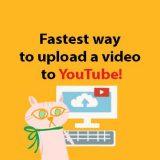 超簡単YouTube 動画アップロード